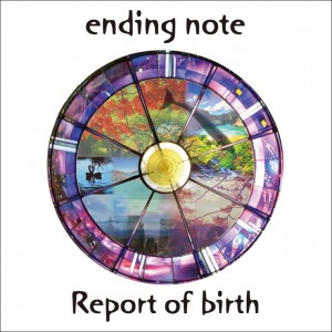 ending note - Report of birth